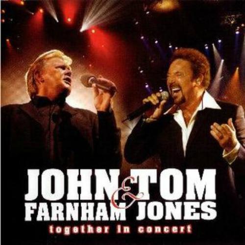 2005 – John Farnham & Tom Jones – Together in Concert (Live)