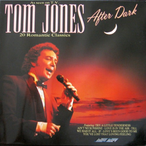 1989 – Tom Jones After Dark (Compilation)