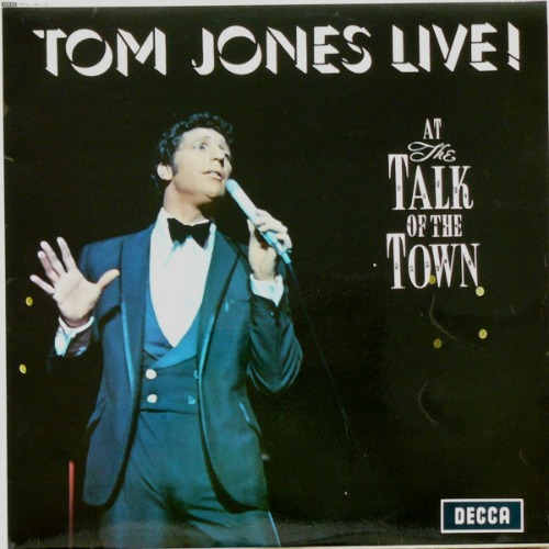 1967 – Tom Jones Live! At the Talk of the Town (Live)