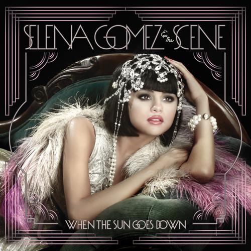 2011 – When the Sun Goes Down (Selena Gomez & the Scene)