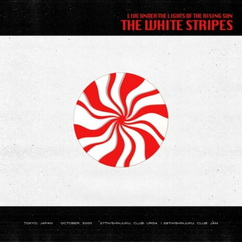 2014 – Live Under the Lights of the Rising Sun (Live) (The White Stripes)