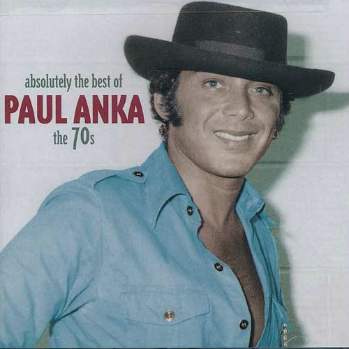 2003 – Absolutely the Best of Paul Anka: The 70s (Compilation)