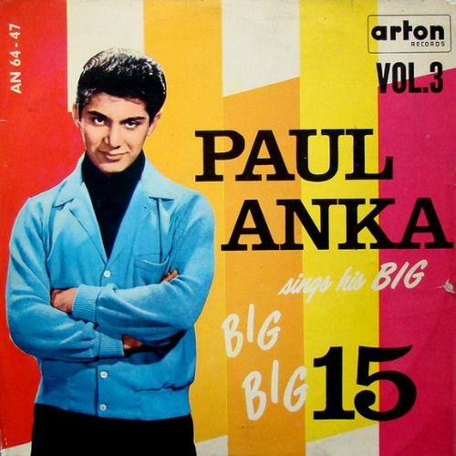 1962 – Paul Anka Sings His Big 15, Vol. 3 (Compilation)
