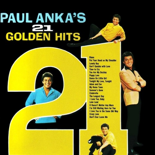 1963 – Paul Anka's 21 Golden Hits (Compilation)