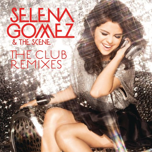 2011 – The Club Remixes (Selena Gomez & the Scene)