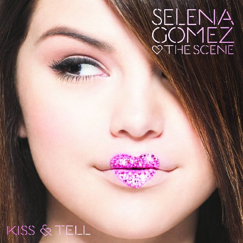 2009 – Kiss & Tell (Selena Gomez & the Scene)