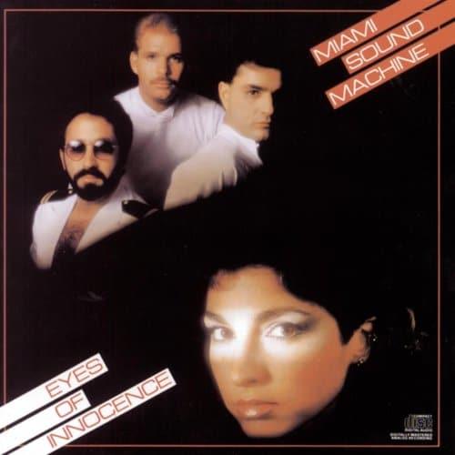 1984 – Eyes of Innocence (Miami Sound Machine)