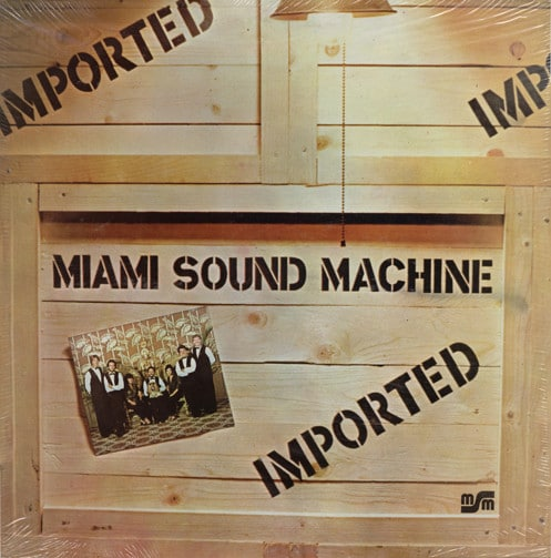 1979 – Imported (Miami Sound Machine)