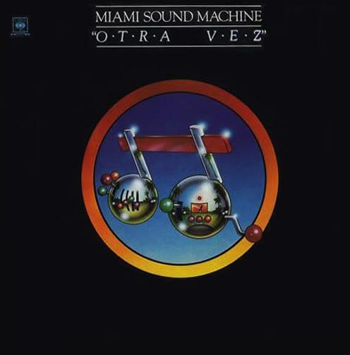 1981 – Otra Vez (Miami Sound Machine)