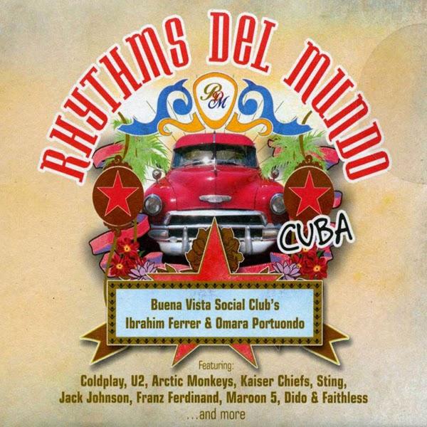 2006 – Rhythms del Mundo: Cuba (Buena Vista Social Club Compilation)