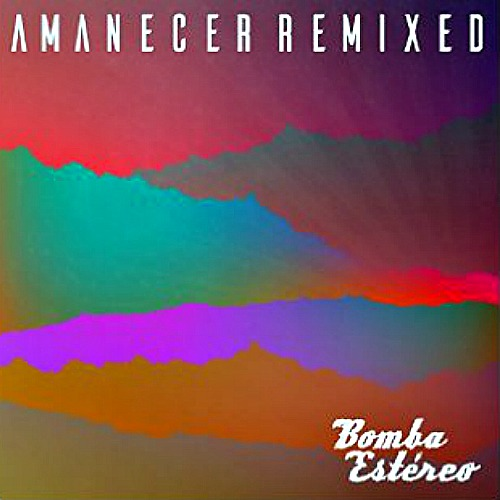 2016 – Amanecer Remixed