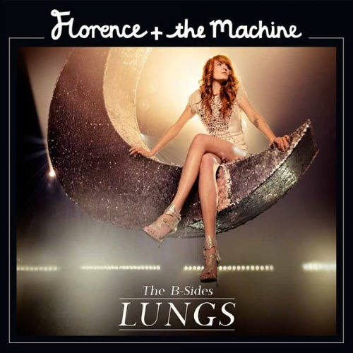 2011 – Lungs – The B-Sides (E.P.)