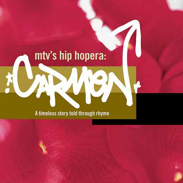 2001 – MTV's Hip Hopera: Carmen (O.S.T.)