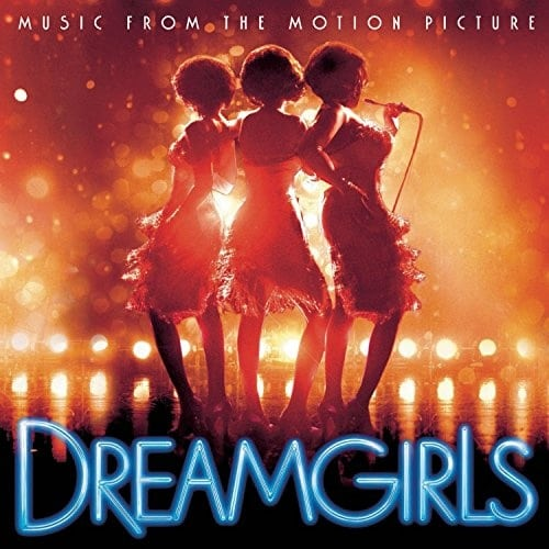 2006 – Dreamgirls (O.S.T.)