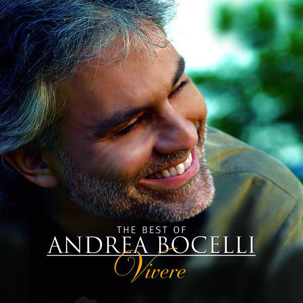 2007 – The Best of Andrea Bocelli: Vivere