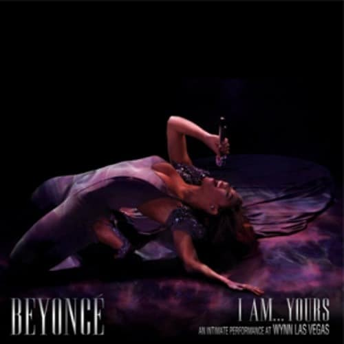 2009 – I Am… Yours: An Intimate Performance at Wynn Las Vegas (Live)