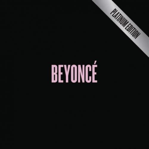 2014 – Beyoncé: Platinum Edition (Compilation)