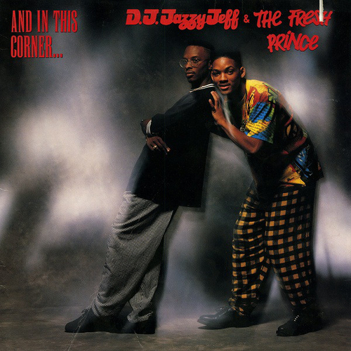 1989 – And in This Corner… (DJ Jazzy Jeff & The Fresh Prince)