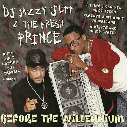 2000 – Before the Willennium (DJ Jazzy Jeff & The Fresh Prince) (Compilation)
