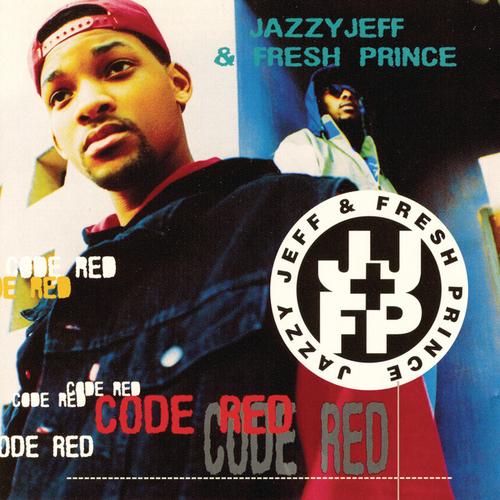 1993 – Code Red (DJ Jazzy Jeff & the Fresh Prince)