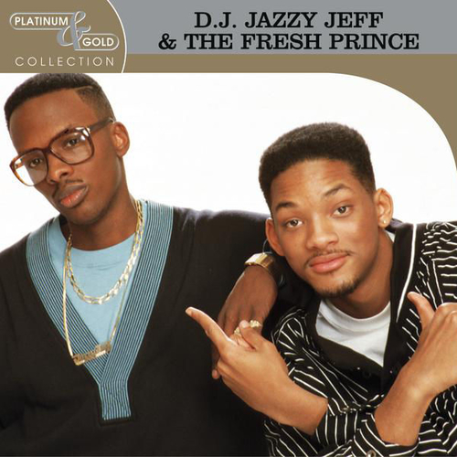 2003 – Platinum & Gold Collection (Jazzy Jeff & The Fresh Prince) (Compilation)