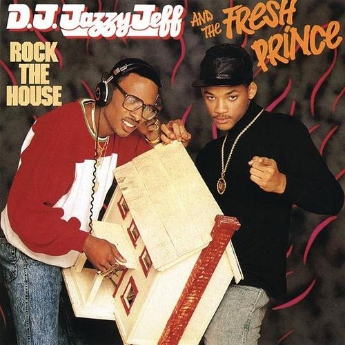 1987 – Rock the House (DJ Jazzy Jeff & The Fresh Prince)