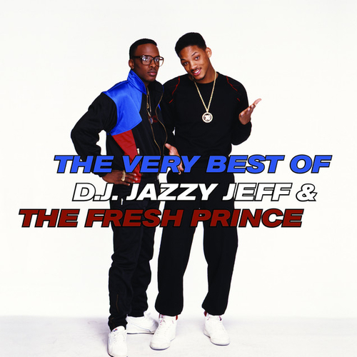 2006 – The Very Best of Jazzy Jeff & The Fresh Prince (Compilaton)