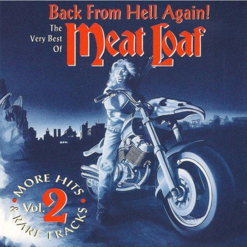 1994 – Back from Hell Again! − The Very Best of Meat Loaf Vol. 2 (Compilation)