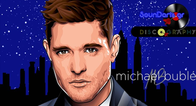 Discography & ID : Michael Bublé
