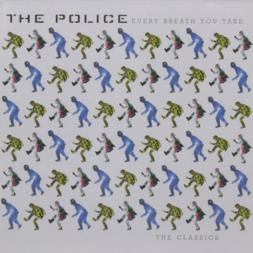 1995 – Every Breath You Take: The Classics (The Police) (Compilation)