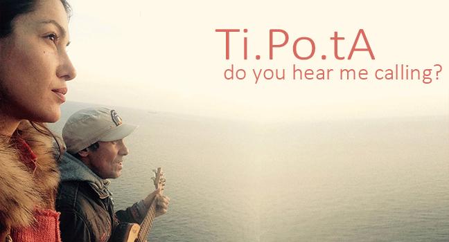 Νέο Τραγούδι & Video Clip | Ti.Po.tA – Do You Hear Me Calling?