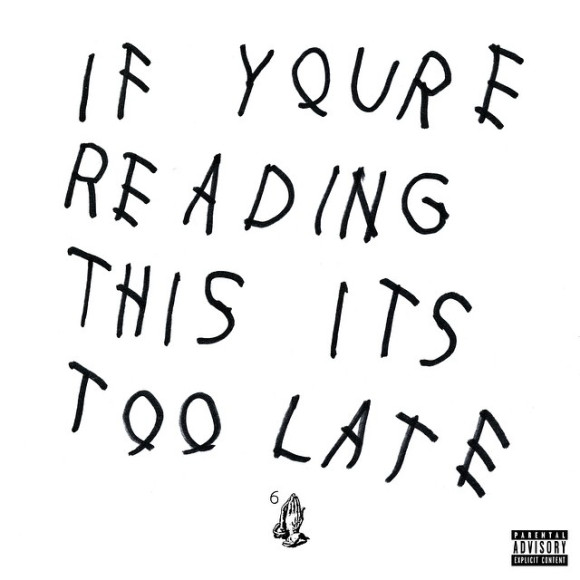 2015 – If You're Reading This It's Too Late (Mixtape)