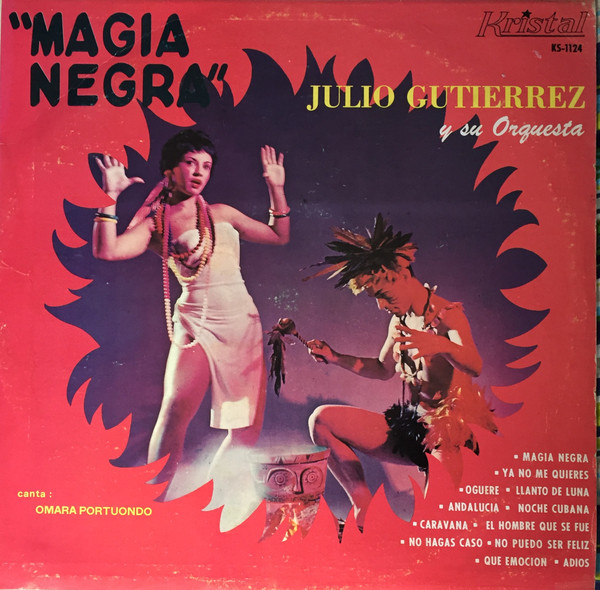 1958 – Magia Negra (with Julio Gutiérrez)
