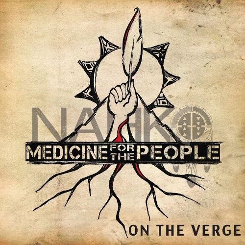 2014 – On the Verge (Nahko & Medicine for the People)