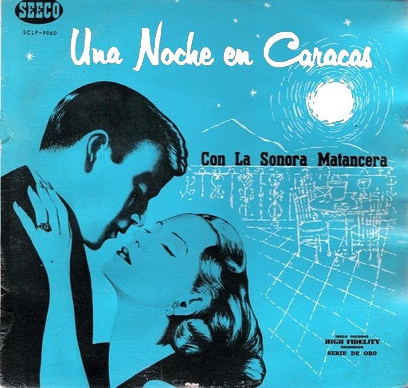 1956 – Una Noche en Caracas (Sonora Matancera)