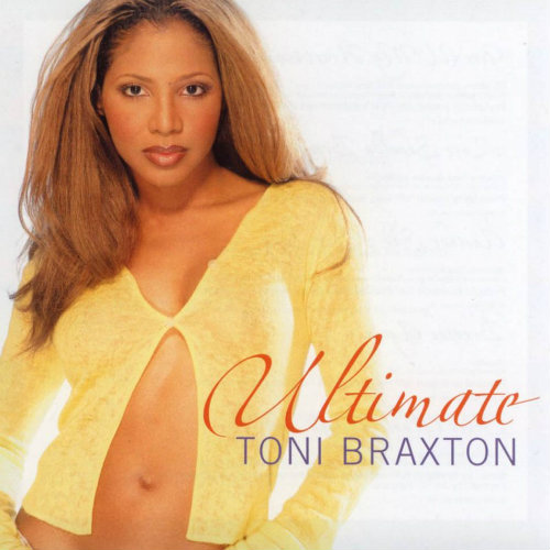 2003 – Ultimate Toni Braxton (Compilation)