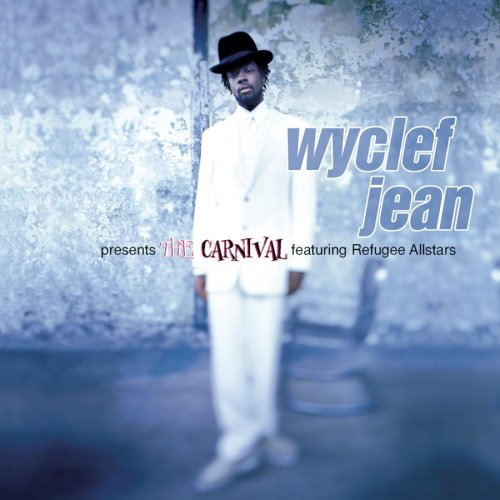 1997 – Wyclef Jean Presents The Carnival