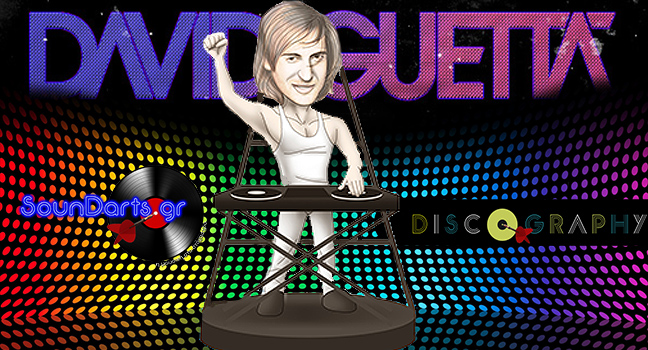 Discography & ID : David Guetta