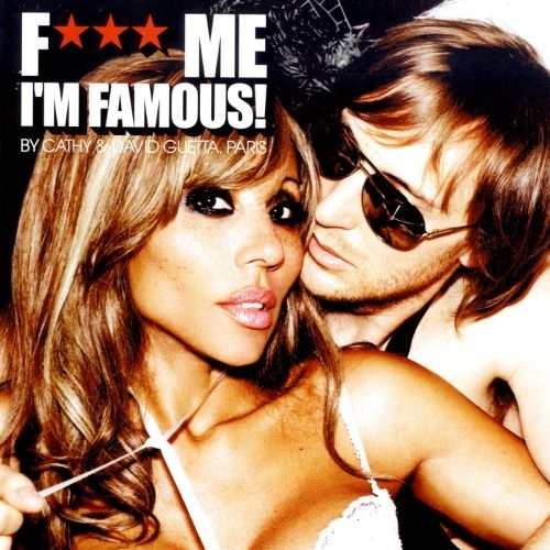 2012 – Fuck Me I'm Famous – Ibiza Mix 2012  (with Cathy Guetta)  (Compilation)