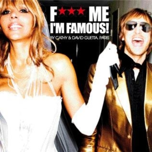 2003 – Fuck Me I'm Famous (with Cathy Guetta) (Compilation)