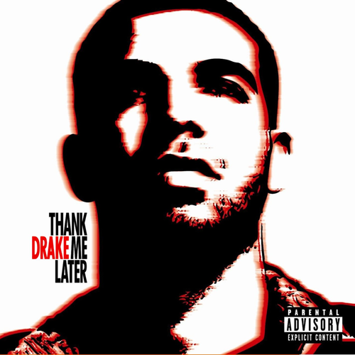 2010 – Thank Me Later
