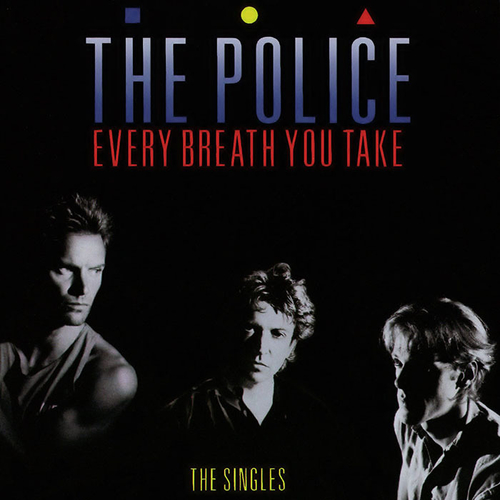 1986 – Every Breath You Take: The Singles (The Police) (Compilation)