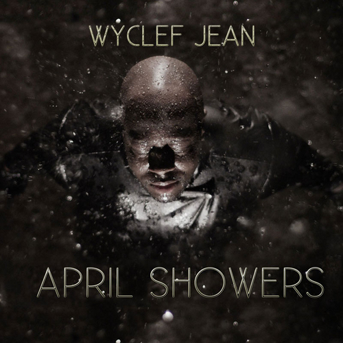 2013 – April Showers (Mixtape)