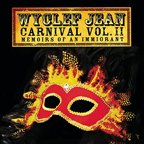2007 – Carnival Vol. II: Memoirs of an Immigrant
