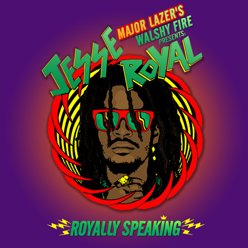 2014 – Major Lazer's Walshy Fire Presents: Jesse Royal – Royally Speaking (Mixtape)