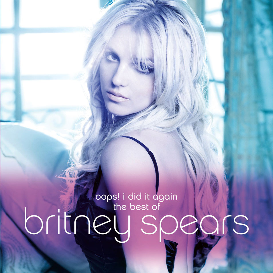 2012 – Oops! I Did It Again: The Best of Britney Spears