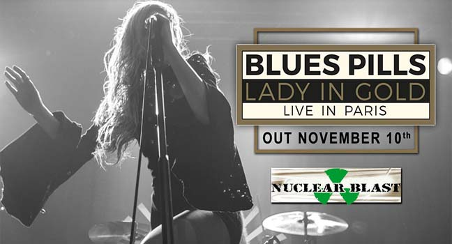 Νέο Album | Blues Pills – Lady In Gold – Live In Paris