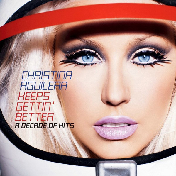 2008 – Keeps Gettin' Better: A Decade of Hits (Compilation)
