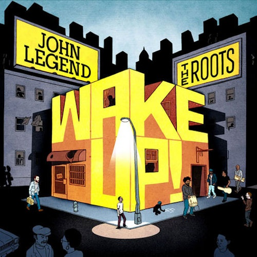 2010 – Wake Up! (with The Roots)