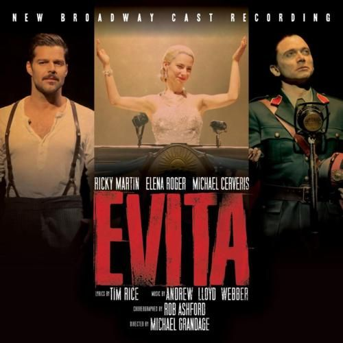 2012 – Evita (New Broadway Cast Recording) (O.S.T.)